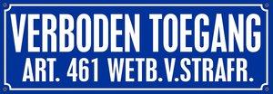 Sticker Verboden toegang art. 461  (25x8.8cm)